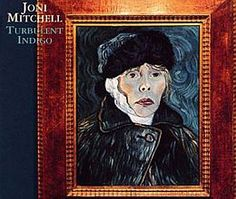 """Released on October 25, 1994, """"Turbulent Indigo"""" is the fifteenth album by Joni Mitchell.  TODAY in LA COLLECTION on RVJ >> http://go.rvj.pm/4yr"""