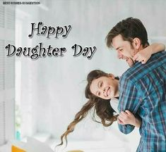 Daughters Day Images | Daughters Day Quotes Daughters Day Date, Happy Mothers Day Daughter, Daughters Day Quotes, Happy Birthday Quotes For Daughter, Prayers For My Daughter, National Daughters Day, To My Daughter, Mothers Day Images, Hope Quotes