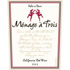 Menage a Trois Red Blends
