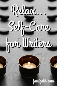 Self-Care for Writers Writing Help, Writing Tips, Healthy Habits, Healthy Tips, Have Time, No Time For Me, Depression Journal, Work Life Balance Tips, A Writer's Life