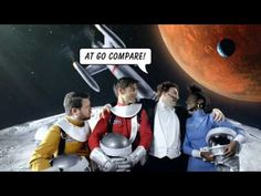 "The ever annoying Go Compare man is in another video in the series, this time they're in space. Although it is highly annoying this is good as people will remember it and the product/song. Aside from that it is a good setting due to the spacecraft instead of a car and one of the astronauts saying ""so there is intelligent life in the universe after all"""