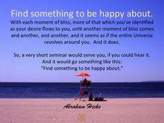 #AbrahamHicksQuote #FeelGood #Happy