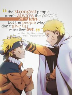 """The strongest people aren't always the people who win but the people who don't give up when they lose.."" 