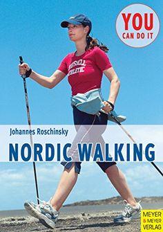 Nordic Walking – вы это можете! Автор Йоанес Росчински. Немецкое издание.
