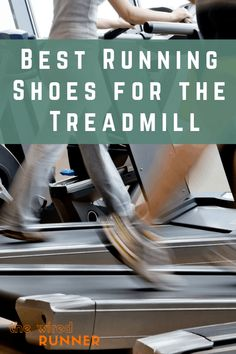 Treadmills are great when the weather is too cold or rainy for an outdoor run. Or when you are at the gym. But like running outside, you need the right footwear. We've gathered the best running shoes… Marathon Gear, Half Marathon Tips, Marathon Running, Treadmill Workouts, Running On Treadmill, Yoga Workouts, Best Running Shoes, Running Tips, Workout Gear For Men
