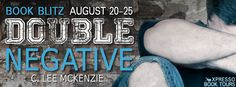 BOOK BLITZ - Double Negative by C. Lee McKenzie (Book Blitz, Contemporary, Giveaway, Xpresso Book Tours, Young Adult)  (August 2014)