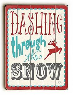 Dashing Through the Snow Wood Sign With a fun vintage feel, this Dashing Through the Snow Wood Sign will add cheer to your holiday decor. Cleverly designed by Artist Dave Diller, this sign also makes Holiday Signs, Christmas Signs, Christmas Art, Christmas Projects, All Things Christmas, Winter Christmas, Holiday Crafts, Christmas Decorations, Christmas Ideas