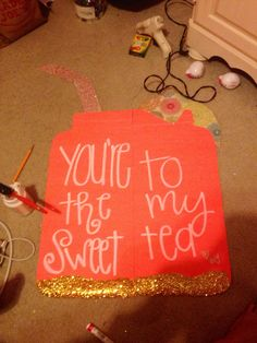 """Big Little reveal poster """"you're the sweet to my tea"""""""