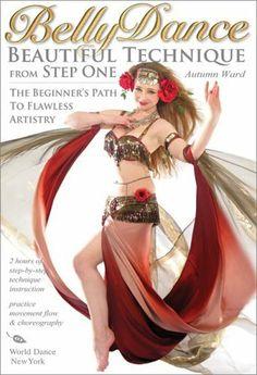 Bellydance: Beautiful Technique from Step One, with Autumn Ward: Beginner belly dancing classes, Belly dance how-to, Beginner bellydance instruction [DVD] [ALL REGIONS] [NTSC] [WIDESCREEN] [2009] DVD ~ Autumn Ward, http://www.amazon.co.uk/dp/B001L9UG6W/ref=cm_sw_r_pi_dp_e0jjtb1FR09G1