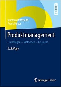 Buy Produktmanagement: Grundlagen - Methoden - Beispiele by Andreas Herrmann, Frank Huber and Read this Book on Kobo's Free Apps. Discover Kobo's Vast Collection of Ebooks and Audiobooks Today - Over 4 Million Titles! Andreas, Living In New York, Marketing, Seventeen, Audiobooks, This Book, Ebooks, Reading, Life