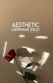 Aesthetic Tumblr Wattpad Username Ideas 2018 Completed Cute Creative Usernames Usernames For Instagram Aesthetic Names For Instagram Aesthetic Usernames