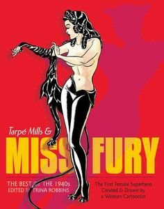 Miss Fury by Tarpé Mills
