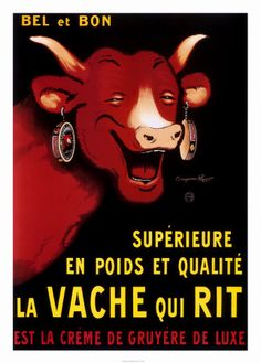 Laughing Cow http://www.squidoo.com/vintage-food-posters-prints ……re pinned by Maurie Daboux ♪ ♪