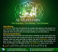 Name 8 Al Muhaymin And the Answer is . . . Al Muhaymin