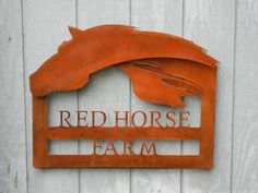 Custom sign for Red Horse Farm; CNC plasma cut steel with rusted patina finish