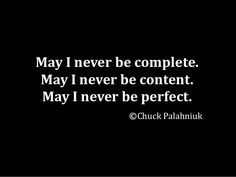chuck palahniuk quotes perfect - Google Search