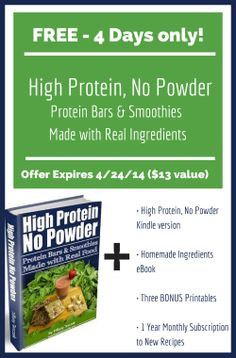 High Protein, No Powder- FREE 4 Days ONLY. Packed with great info and ...