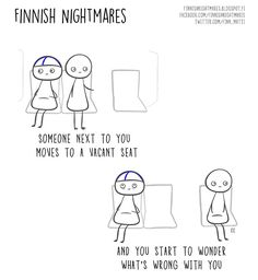 "Finnish illustrator Karoliina Korhonen has created a funny series of cartoons that she published in a book ""Finnish Nightmares: An Irreverent Guide to Life's Awkward Moments"". It depicts typical Finns, but we are pretty sure even non-Finns can relate. Introvert Problems, Meet Local Singles, Midnight Sun, Funny Dating Quotes, Carl Jung, Whats Wrong, Awkward Moments, Bored Panda, Funny Photos"