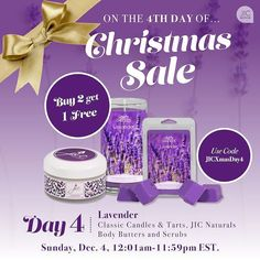 On the 4th day of Christmas my true love gave to me... Lavender! Buy 2 get 1 free any combination of our Lavender scented classic candles tarts and body butter!  jicbyjulie.com  #jicbyjulie #lavender #buy2get1free #Christmas #12days