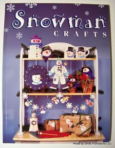 Snowman Crafts, 64 pgs of Fun, Festive Snowman Craft Projects. $7.95 FREE S/H