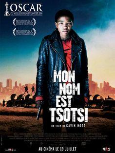 Mon nom est Tsotsi - film 2005 - AlloCiné