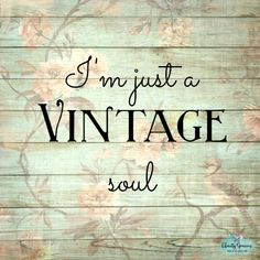 A thousand times yes Antique Quotes, Vintage Quotes, Vintage Soul, Quotes To Live By, Me Quotes, Shopping Quotes, T Shirts With Sayings, Retro, Inspire Me