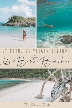 The Virgin Islands are home to the best beaches in the Caribbean. We've discovered the best 15 beaches for you to visit when you travel to St John, USVI. From paradise beaches in the National Parks, to beaches where you can go snorkeling at (like Trunk Bay!), we will help you plan your trips we've these bucket list spots! #stjohn #USVI #wanderlust