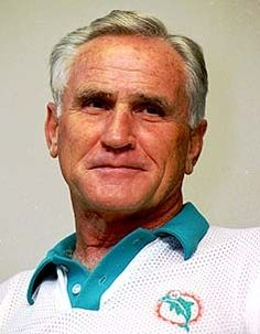 Don Shula for his endurance, steady hand and attention to detail.