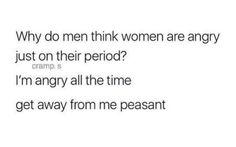 Quirky Quotes, Love Me Quotes, Funny Stuff, Hilarious, Philosophical Thoughts, Why Do Men, Sarcasm Quotes, Red Sea