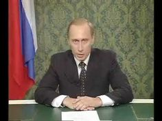 Putin's First Address To Nation
