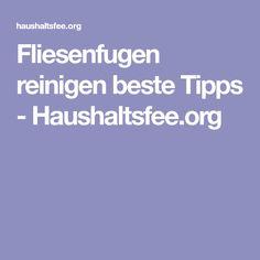 Fliesenfugen reinigen beste Tipps - Haushaltsfee.org