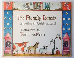 Rare Tomie dePaola Christmas Book, The Friendly Beasts, An Old English Christmas Carol, First Paperback Edition, Putnam's, 1981, 00757
