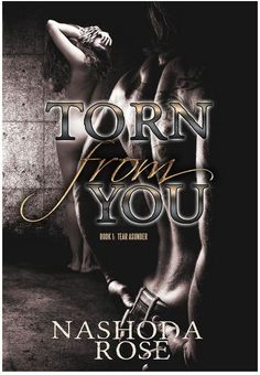 Torn From You (Tear Asunder Series) by Nashoda Rose Review