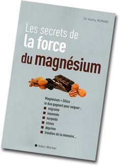 Magnésium : le bide, ou ce qu'on ne vous dit pas pour que ça marche ! - Santé Nutrition
