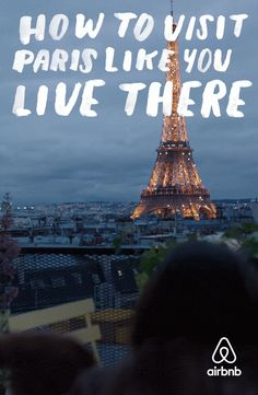 Thousands of Paris tips so you can travel like you #LiveThere.  Click through for a guidebook with thousands of tips from Parisians.