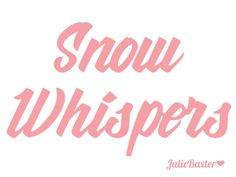 Blushes, Winter Day, Whisper, All The Colors, Snow, Pink, Hush Hush, Rouge, Blush