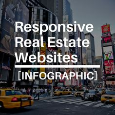 Are you looking for a quick way to understand responsive real estate websites? This infographic will help you understand the basics of real estate lead gen