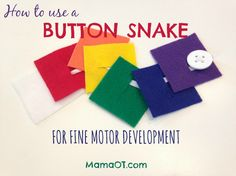 Use a button snake to teach kids buttoning skills! Includes directions for how to make your own button snake in under 5 minutes, plus lots of ideas for how to use it to promote fine motor development (even during gross motor play!). #finemotor #OTtips #OTlifehack