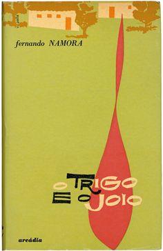 Design by Victor Palla, 1 9 6 0, O trigo e o joio by Fernando Namora, Arcádia Editora.