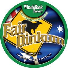 Wharfebank Brewery - Fair Dinkum - 4.3% - The Wheatsheaf, Woking.