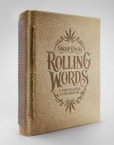 Introducing Rolling Words, Snoop Dogg's smokable songbook. A promotion for Snoop Dogg's Kingsize Slim Rolling Papers created by San Francisco agency Pereira & O'Dell. Snoop Dogg, Book Cover Design, Book Design, Design Blog, Design Design, Design Ideas, Packaging Design Inspiration, Typography Inspiration, Bookbinding