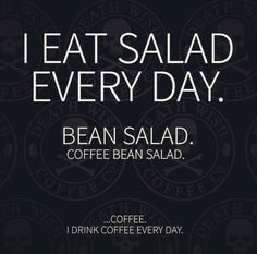 Well, I do! And salad.