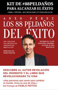 Pérez, Anxo. Los 88 peldaños del éxito : usamos el 1% de nuestro cerebro, accede al 99% restante. Barcelona: Alienta, 2014