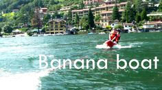 VIDEO ▶ http://www.youtube.com/watch?v=3tcwrqgKBfk   Fun & Sport: Banana Boat Ride on the Lake Lugano