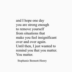Stephanie Bennett Henry, Make You Feel, Let It Be, You Matter, You Are Strong, Make It Through, I Hope, Its Okay, How To Remove