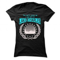 I Love Born In Lake Charles - Cool T-Shirt !!! T-Shirts