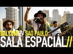 SALA ESPACIAL · joy like dogs barking, cats meowing and birds singing · Videos · BalconyTV