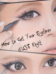 EYELINER JUST RIGHT! Chin Up ---Chin Up  There are some of us who tend to forget this very important step. Tilting your head up allows you to see the entire lid, so there are no gaps. By doing this is will help make your lashes appear more full