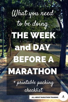 A list of things you should be doing in the week and days leading up to a #marathon + a free printable packing list. #running #runner #marathontraining