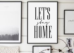 Printable wall art ~ LET'S STAY HOME 8x10 & 24x36 & 30x40